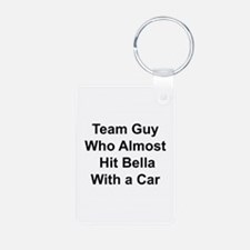 Team guy who almost hit Bella Keychains