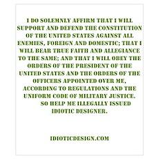 Idiotic Oath Poster