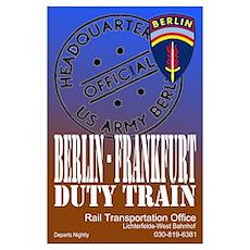 The Berlin to Frankfurt Duty Poster