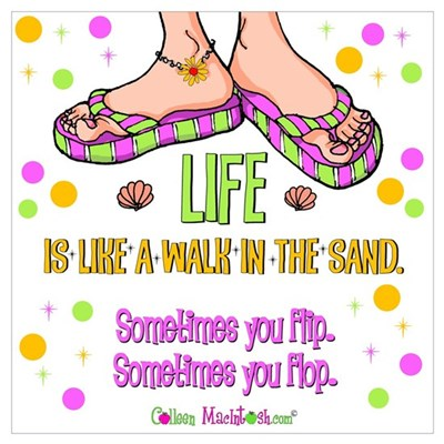 Life is like a walk in the sand Poster