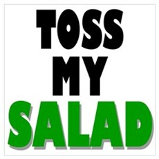 Toss My Salad Poster