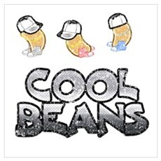 Cool Beans By Creativo Design Poster