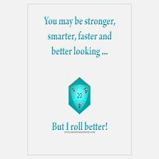 I Roll Better