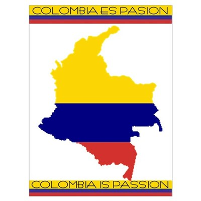 Colombia Is Passion, Colombia Es Pasion Wall Art Poster