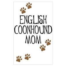 English Coonhound Mom Poster