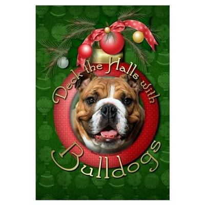 Christmas - Deck the Halls - Bulldogs Poster