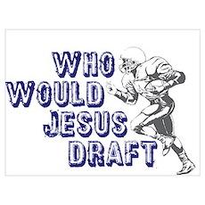 Fantasy Football Jesus Draft (WWJD) P Poster