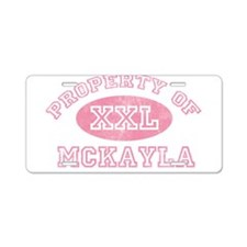 Property of Mckayla Aluminum License Plate