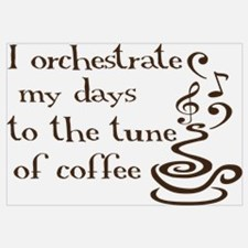 I orchestrate my days to coff