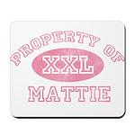 Property of Mattie Mousepad