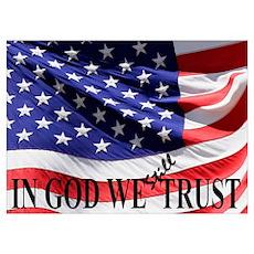 IN GOD WE Still TRUST Poster
