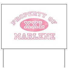 Property of Marlene Yard Sign