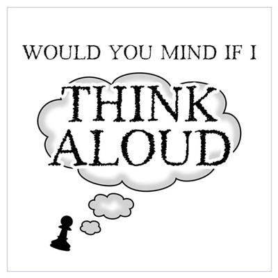 Chess Thinking Aloud Poster