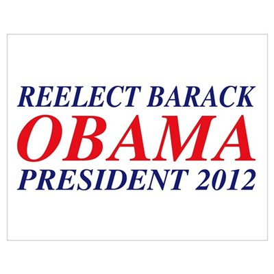 Reelect Obama 2012 Poster