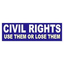 civil rights... Bumper Bumper Sticker