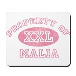 Property of Malia Mousepad