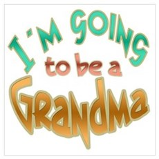 I AM GOING TO BE A GRANDMA Framed Print