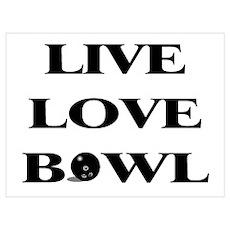 Live Love Bowl Poster