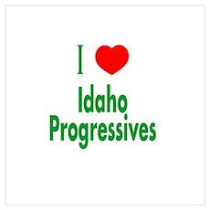 I Love Idaho Progressives Poster