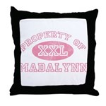 Property of Madalynn Throw Pillow