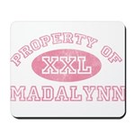 Property of Madalynn Mousepad