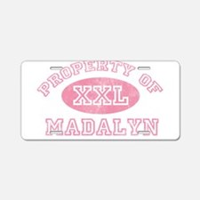 Property of Madalyn Aluminum License Plate