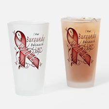 I Wear Burgundy Becase I Love Drinking Glass