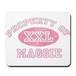 Property of Maggie Mousepad