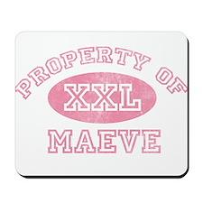Property of Maeve Mousepad
