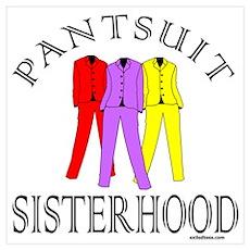 PANTSUIT SISTERHOOD Poster