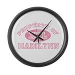 Property of Madilynn Large Wall Clock