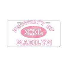 Property of Madilyn Aluminum License Plate