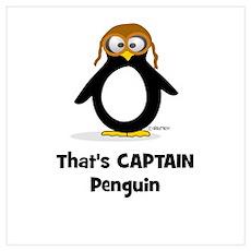 That's CAPTAIN Penguin Poster