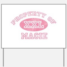 Property of Macie Yard Sign