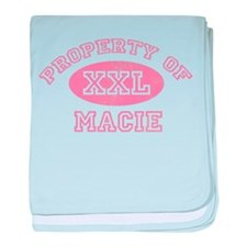 Property of Macie baby blanket
