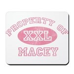 Property of Macey Mousepad