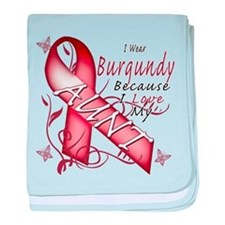 I Wear Burgundy Becase I Love baby blanket