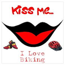 Kiss Me I Love Biking Poster