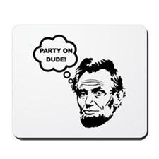 Lincoln Party On Mousepad