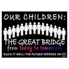 OUR CHILDREN: THE BRIDGE Poster