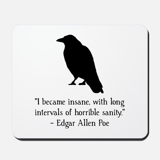 Edgar Allen Poe Quote Mousepad