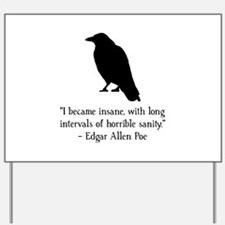 Edgar Allen Poe Quote Yard Sign