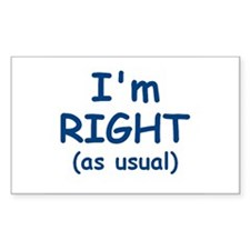 I'm RIGHT Decal