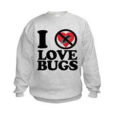 i hate lovebugs Sweatshirt