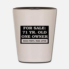 For Sale 71 Year Old Shot Glass