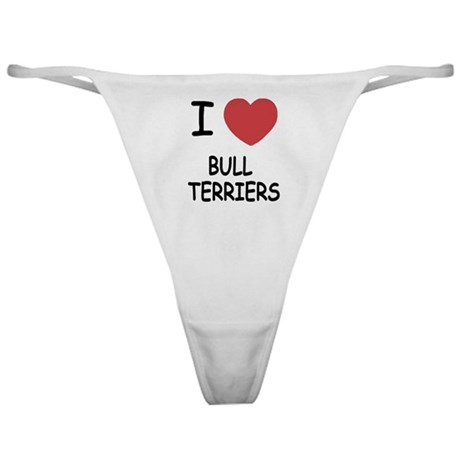 I heart bull terriers Classic Thong
