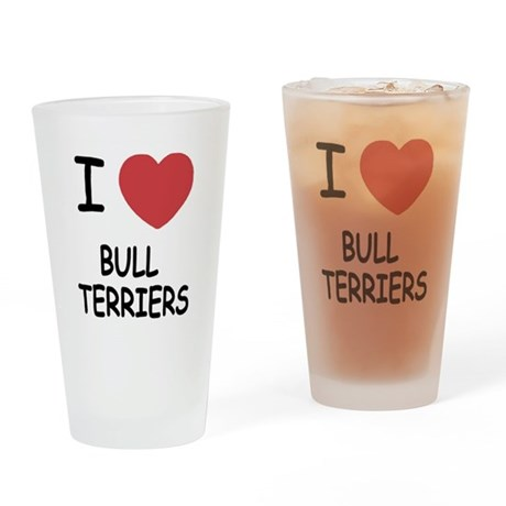 I heart bull terriers Drinking Glass