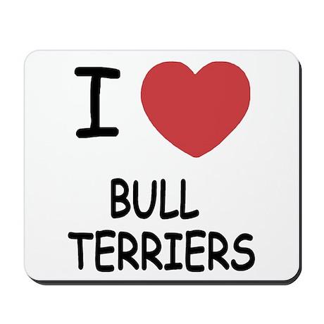 I heart bull terriers Mousepad