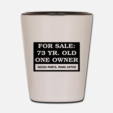For Sale 73 Year Old Birthday Shot Glass