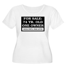 For Sale 74 Year Old Birthday T-Shirt
